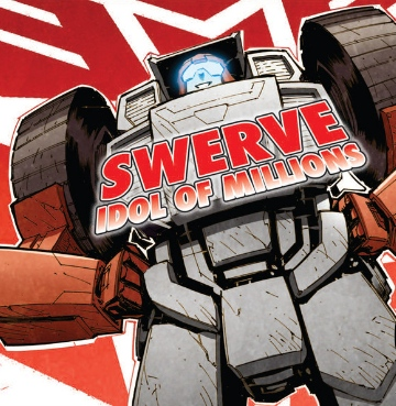 Swerve, idol of millions
